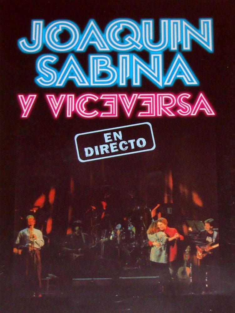 SABINA - DVD JOAQUIN SABINA Y VICEVERSA EN CONCIERTO