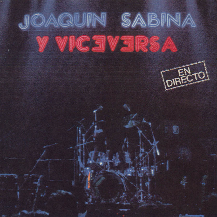 SABINA - DISCO JOAQUIN SABINA Y VICEVERSA EN DIRECTO